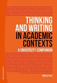 Thinking and Writing in Academic Contexts : A University Companion (h�ftad)