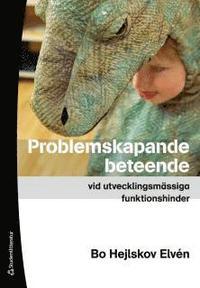 Problemskapande beteende vid utvecklingsm�ssiga funktionshinder (h�ftad)