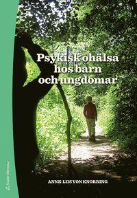 Psykisk oh�lsa hos barn och ungdomar (inbunden)