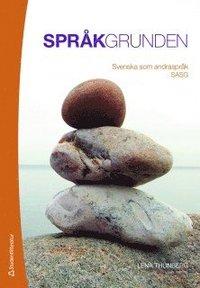 Spr�kgrunden : svenska som andraspr�k SASG (h�ftad)