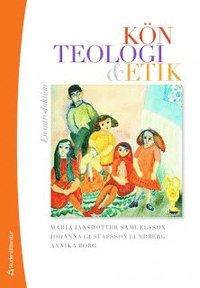 K�n, teologi & etik : en introduktion (kartonnage)