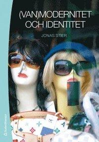 (Van)modernitet och identitet (häftad)