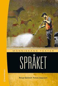 M�nniskans texter Spr�ket : elevbok med webbdel (h�ftad)