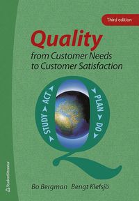 Quality from Customer Needs to Customer Satisfaction (inbunden)