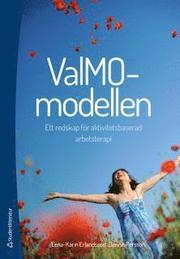 ValMO-modellen – Ett redskap för aktivitetsbaserad arbetsterapi