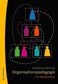 Organisationspedagogik : en introduktion (h�ftad)