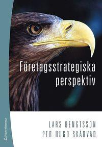 F�retagsstrategiska perspektiv (h�ftad)