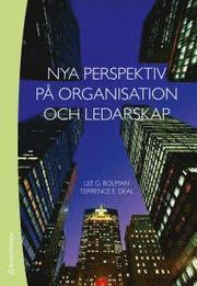 Nya perspektiv p� organisation och ledarskap (h�ftad)