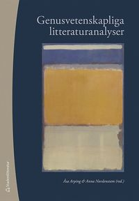 Genusvetenskapliga litteraturanalyser (h�ftad)