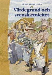 V�rdegrund och svensk etnicitet (h�ftad)