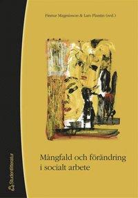 M�ngfald och f�r�ndring i socialt arbete (e-bok)