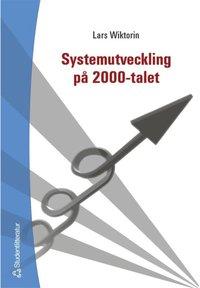 Systemutveckling p� 2000-talet (e-bok)