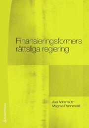 Finansieringsformers rättsliga reglering