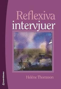 Reflexiva intervjuer (h�ftad)