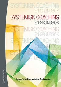 Systemisk coaching : en grundbok (h�ftad)