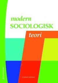 Modern sociologisk teori (h�ftad)