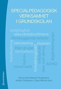 Specialpedagogisk verksamhet i grundskolan (h�ftad)
