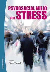 Psykosocial milj� och stress (h�ftad)