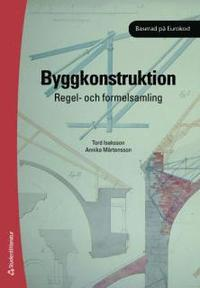 Byggkonstruktion : regel- och formelsamling (h�ftad)