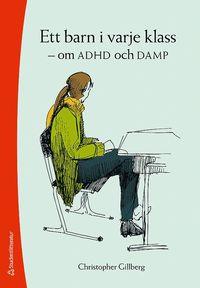 Ett barn i varje klass : om ADHD och DAMP (h�ftad)
