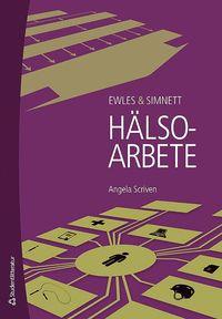 Ewles & Simnett H�lsoarbete (h�ftad)