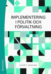 Implementering i politik och förvaltning