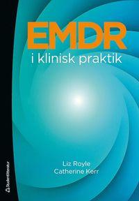 EMDR i klinisk praktik (h�ftad)