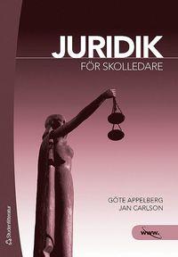 Juridik f�r skolledare (h�ftad)