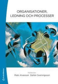 Organisationer, ledning och processer (h�ftad)