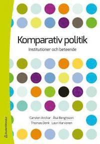 Komparativ politik : Institutioner och beteende (storpocket)