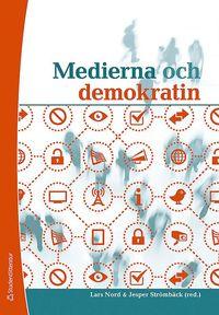Medierna och demokratin (h�ftad)