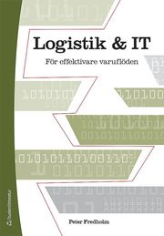 Logistik och IT – För effektivare varuflöden