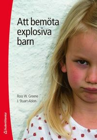 Att bem�ta explosiva barn (h�ftad)