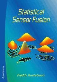 Statistical sensor fusion (h�ftad)