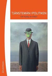 Tj�nstem�n i politiken (h�ftad)