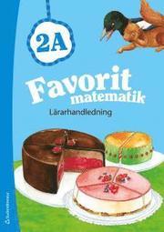 Favorit matematik 2A – Lärarhandledning (Bok + digital produkt)