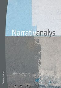 Narrativanalys (h�ftad)