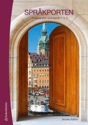 Språkporten 1, 2, 3 Textbok med webbdel : Svenska som andraspråk (häftad)