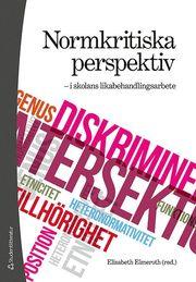 Normkritiska perspektiv – i skolans likabehandlingsarbete