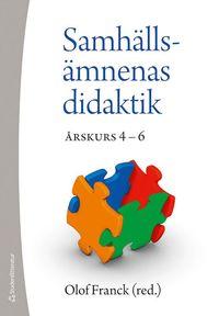 Samh�lls�mnenas didatik : �rskurs 4 - 6 (h�ftad)