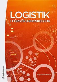 Logistik i f�rs�rjningskedjor (h�ftad)
