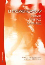 Entreprenörskap : individ företag samhälle