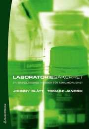 Laboratoriesäkerhet : en grundläggande handbok för kemilaboratoriet