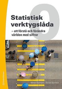 Statistisk verktygsl�da 0 - - att f�rst� och f�r�ndra v�rlden med siffror (h�ftad)