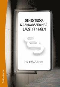 Den svenska marknadsf�ringslagstiftningen (h�ftad)