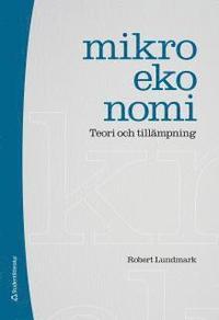 Mikroekonomi : teori och till�mpning (h�ftad)