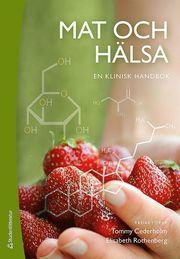 Mat och hälsa : en klinisk handbok