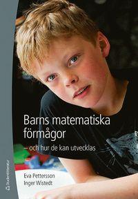 Barns matematiska f�rm�gor - och hur de kan utvecklas (h�ftad)