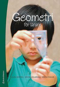 Geometri f�r l�rare (h�ftad)