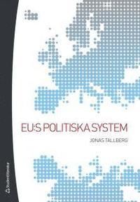 EU:s politiska system (h�ftad)